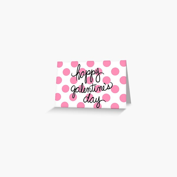 Happy Galentine's Day Polka Dots Greeting Card
