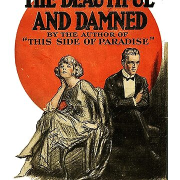 The Beautiful and the Damned F. Scott Fitzgerald Book Cover by buythebook86