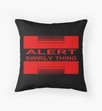 Swirly Thing Alert Throw Pillow