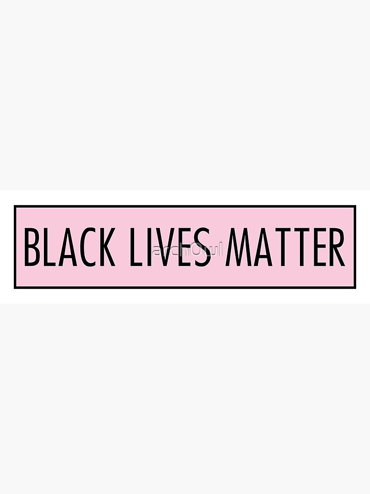 black lives matter pink by arch0wl
