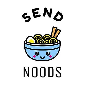 Send Noods by jama777