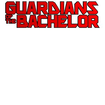Guardians of the Bachelor - Bachelor Party by NelloW100