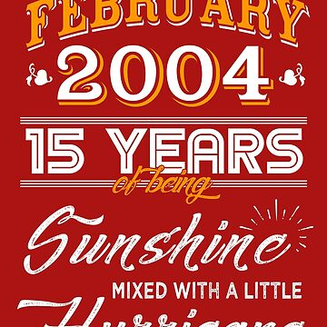 15th Birthday Gifts - 15th Wedding Anniversary Memorable Gifts - February 2004 by daviduy