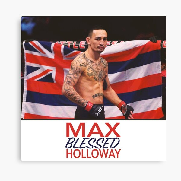 max holloway blessed  Canvas Print