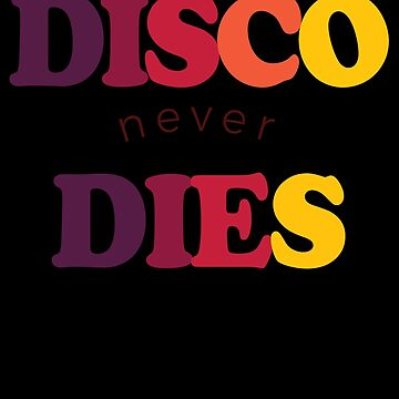Disco Never Dies 1970s Disco Funk Vintage Retro Neon Light Funky by zot717
