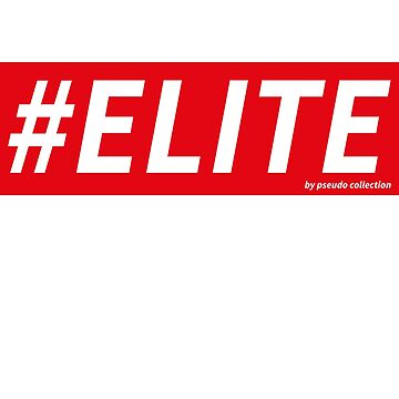 #Elite hashtag by PCollection