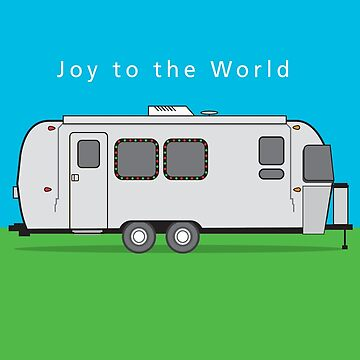 Airstream - Joy to the World by Landrigan