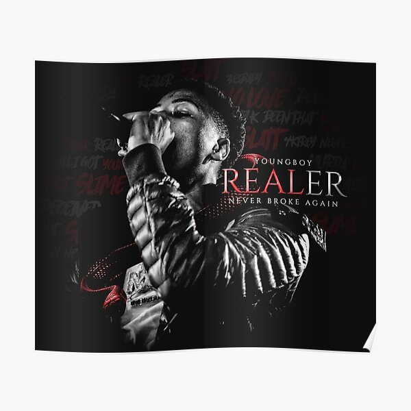 YoungBoy Never Broke Again - Realer Poster