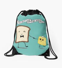 For Butter For Worse Drawstring Bag