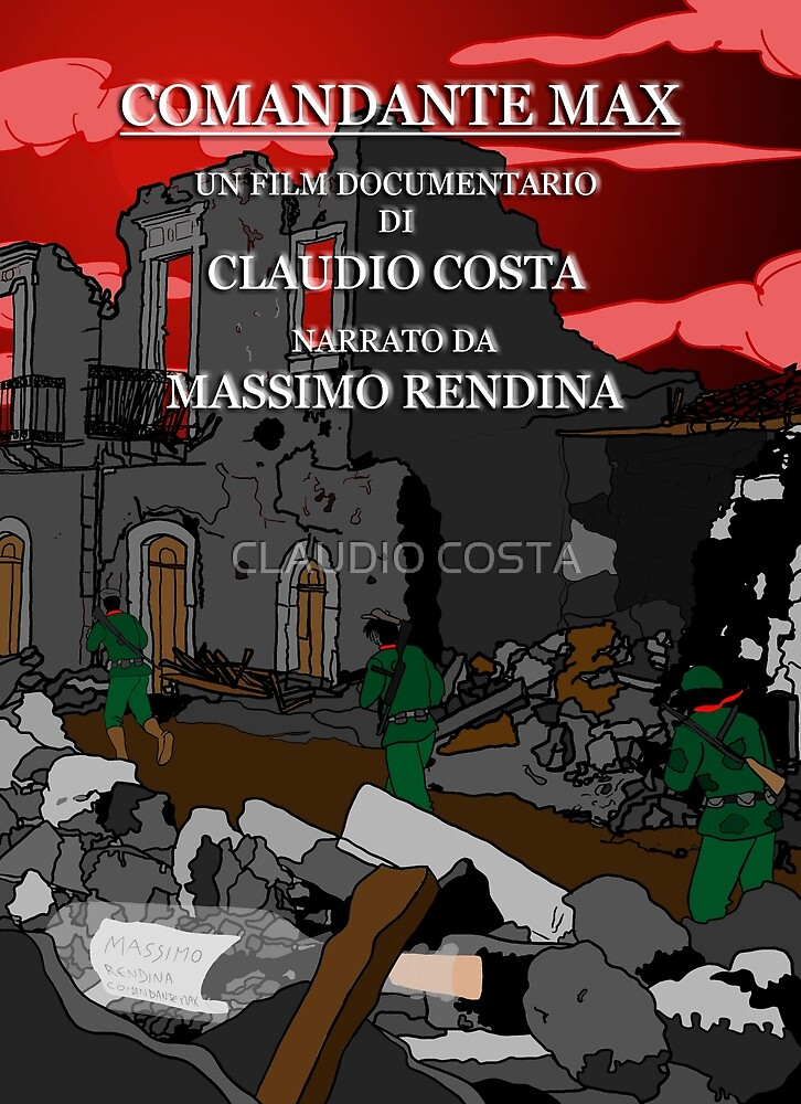 "MOVIE POSTER 7 ""Comandante Max"" by CLAUDIO COSTA"