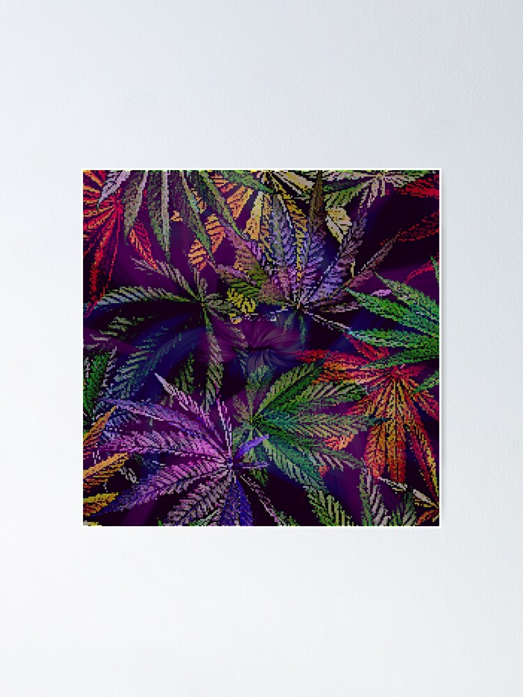 Alternate view of Psychedelic Marijuana Cannabis Leaves Poster