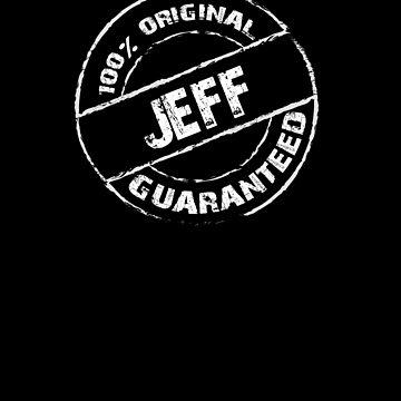 100% Original JEFF Guaranteed T-Shirt Funny Name Tee by VKOKAY