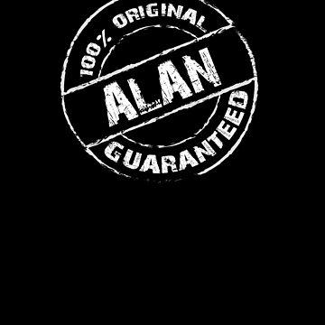 100% Original ALAN Guaranteed T-Shirt Funny Name Tee by VKOKAY