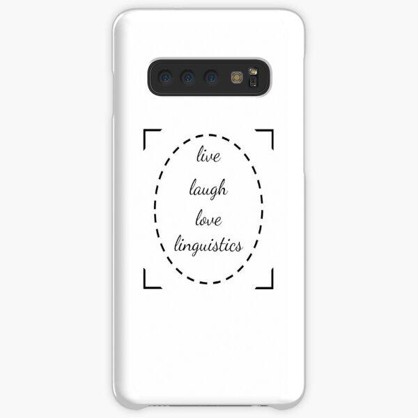 Live Laugh Love Linguistics - White Samsung Galaxy Snap Case