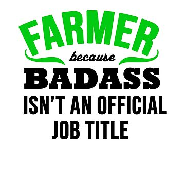Farmer Because badass isn't an official title  by Faba188
