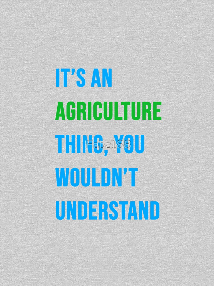 It's an agriculture thing. you wouldn't understand  by Faba188