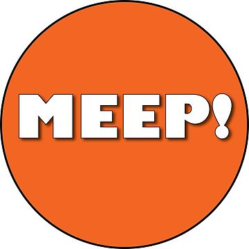 MEEP! by NewNomads