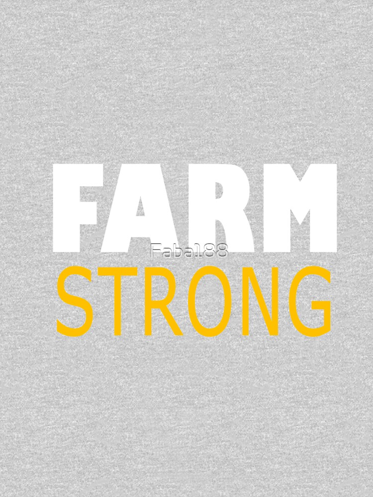 Farm strong  by Faba188