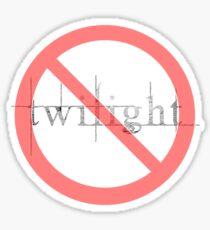 Anti-Twilight!!! Sticker