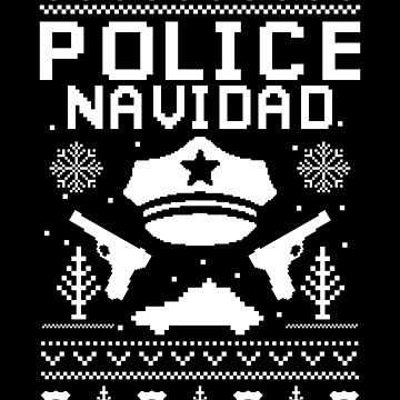 Ugly Police Christmas Apparel Funny Gift by CustUmmMerch