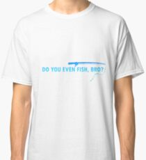 Big fish | Angler fishing license fisherman gift Classic T-Shirt