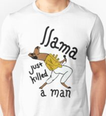 Llama Just Killed a Man Funny Queen Design  Slim Fit T-Shirt
