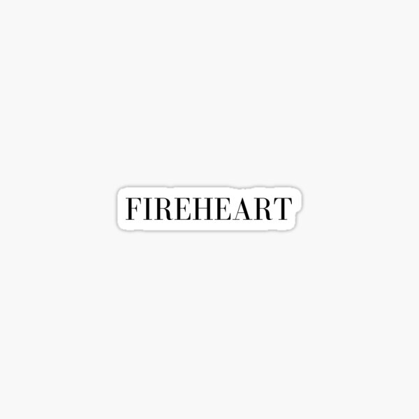 FIREHEART Sticker