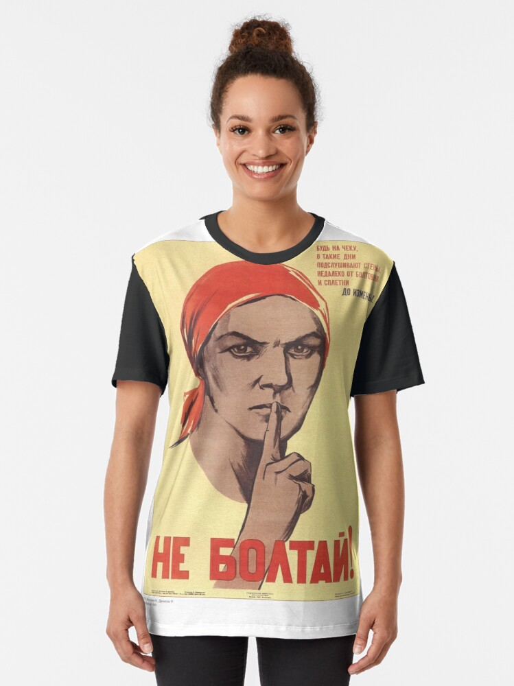 Alternate view of Не болтай! Do not chat! #Неболтай #Donotchat #youngadult #poster #text #people #illustration #adult #portrait #paper #realpeople #vertical #vibrantcolor #colorimage #retrostyle #oldfashioned Graphic T-Shirt