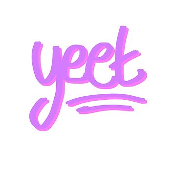 Yeet by SpectacledPeach