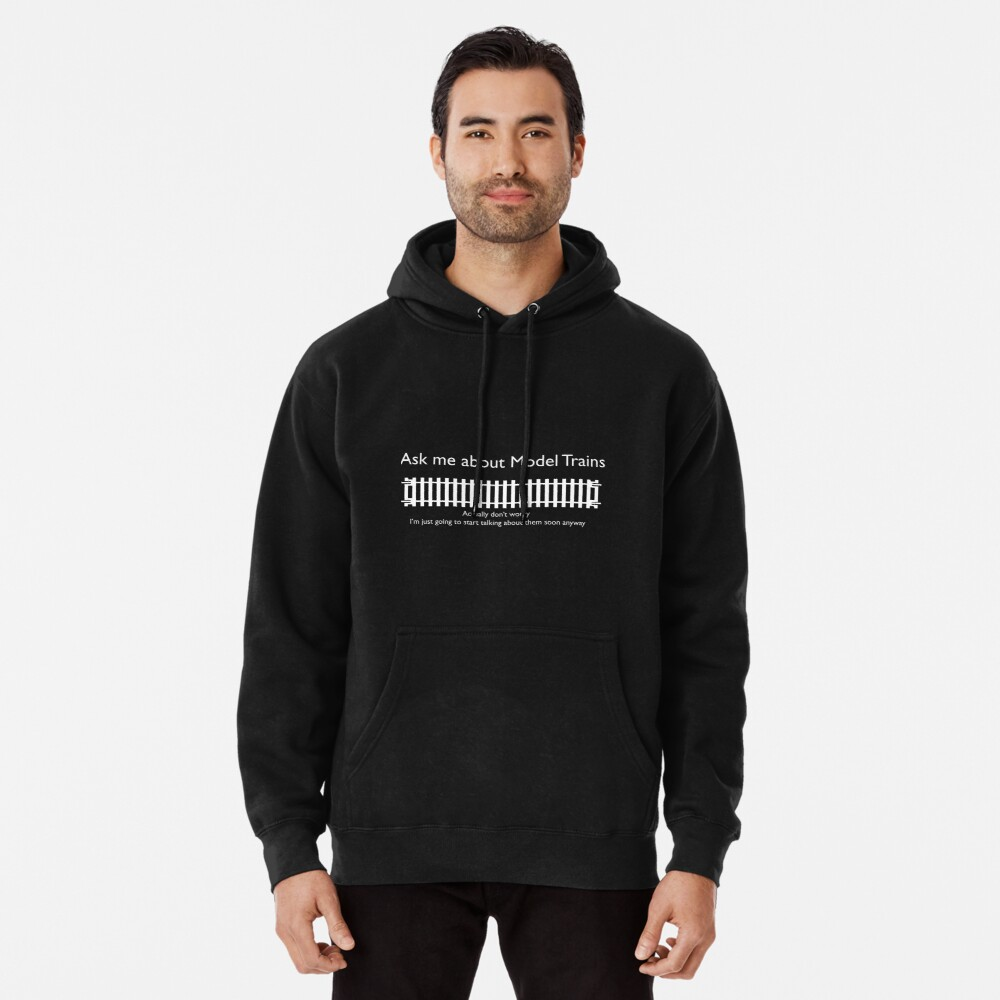 Ask me about Trains Design Pullover Hoodie