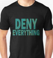 """Resultado de imagem para : """"Deny Everything."""""""