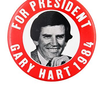 GARY HART FOR PRESIDENT OF AMERICA! by Motion45