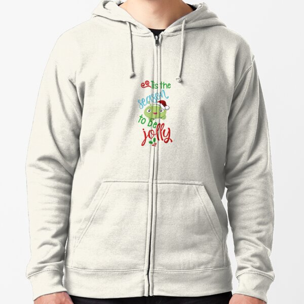 Tis the season to be jolly Zipped Hoodie