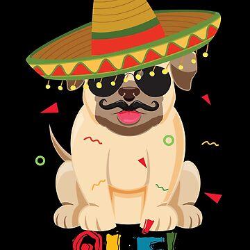 Ole Puppy Pug Dog Cinco De Mayo by Poxiel