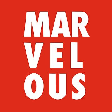 Marvelous by CowboyUniverse