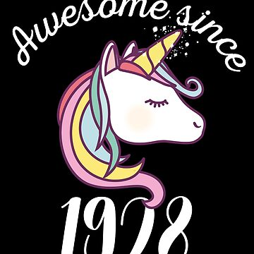Awesome Since 1928 Funny Unicorn Birthday by with-care