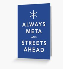 Always Meta & Streets Ahead Greeting Card