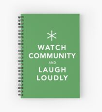 Watch Community & Laugh Loudly Spiral Notebook
