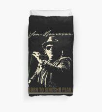 Born To Sing : No Plan B Duvet Cover