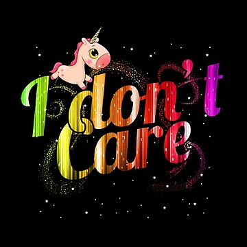 Unicorn Egoist No matter Fantasy Glitter Gift Idea by yoddel