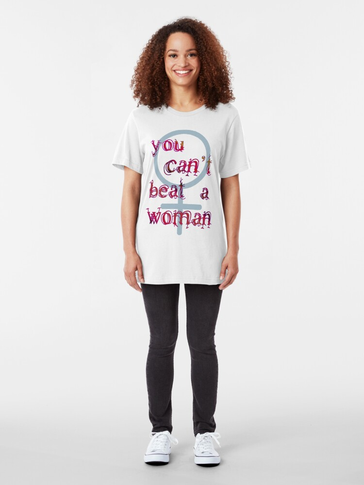 Alternate view of You Can't Beat a Woman Slim Fit T-Shirt