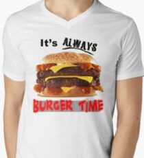It's Always Burger Time Men's V-Neck T-Shirt