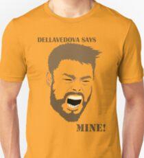 Dellavedova Says Mine Beard T-Shirt