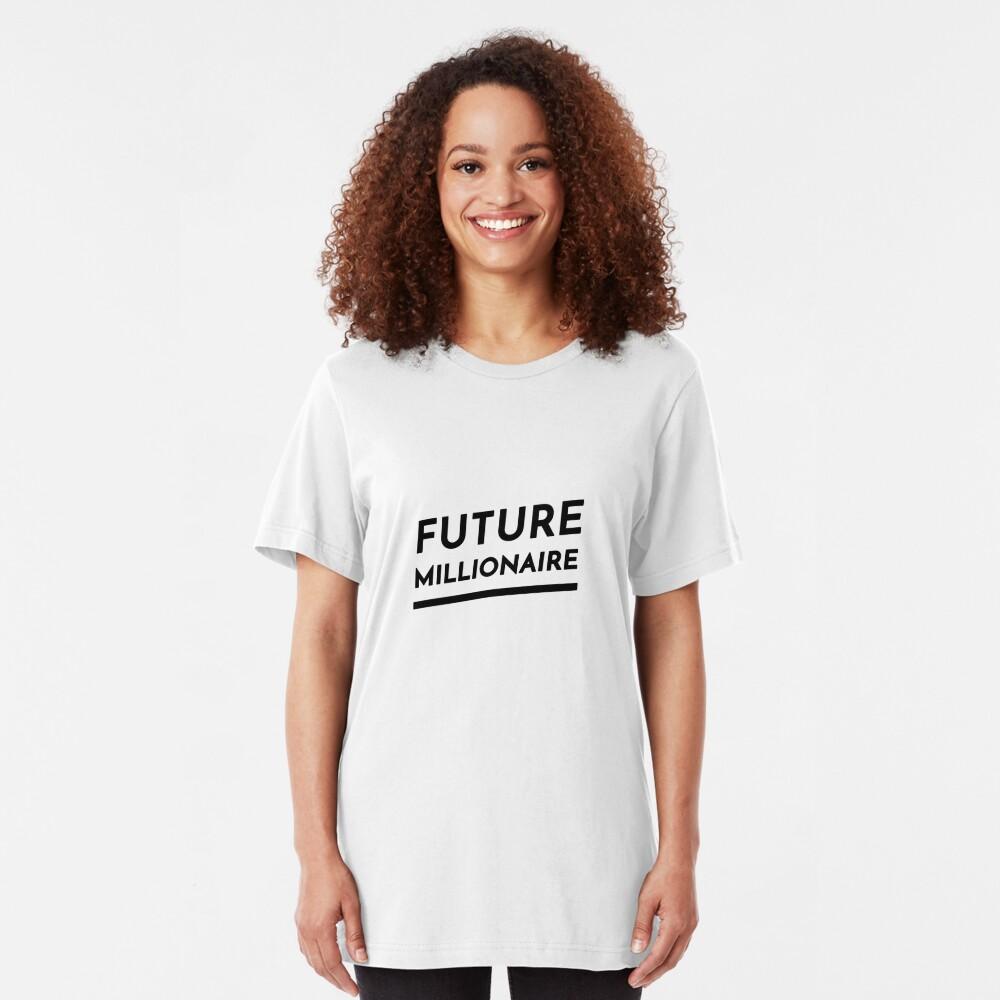 Future Millionaire (Inverted) Slim Fit T-Shirt