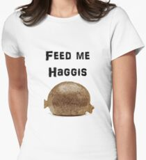Iskybibblle Products / Feed me Haggis/ Black Womens Fitted T-Shirt