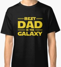 Best Dad in The Galaxy Classic T-Shirt