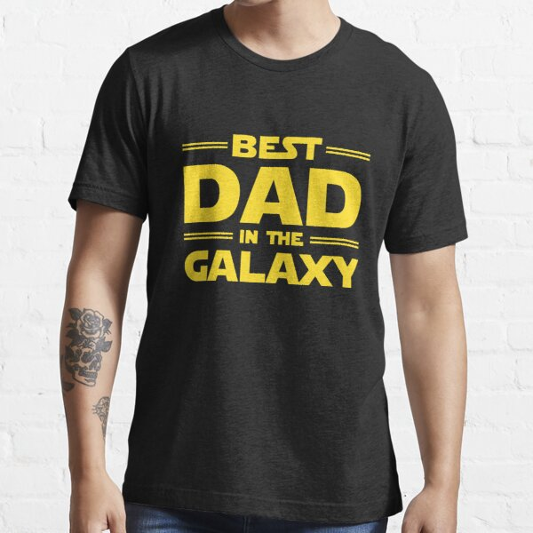 Best Dad in The Galaxy Essential T-Shirt