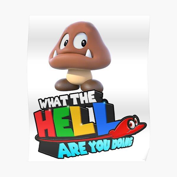 Que fais-tu de l'enfer Goomba Poster