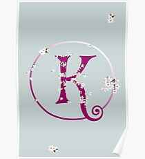 Monogram fairy flowers, letter K Poster