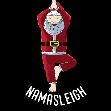 Funny Yoga Santa Namasleigh Shirt Vriksasana Pose by TheTeeSupplyCo